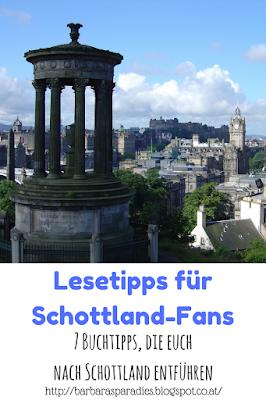 Lesetipps für Schottland-Fans - 7 Buchtipps, die euch nach Schottland entführen