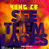 MUSIC:: yung ce - see them ladies