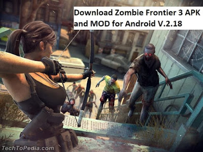 Download Zombie Frontier 3 APK and MOD for Android V.2.18