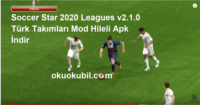 Soccer Star 2020 Leagues v2.1.0 Türk Takımları Mod Hileli Apk İndir