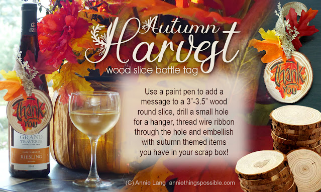 "Craft Annie Lang's Autumn Harvest Bottle Tag with a 3""-3.5"" wood slice round disc"
