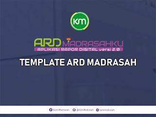 Template ARD Madrasah (Aplikasi Raport Digital) Tahun 2019
