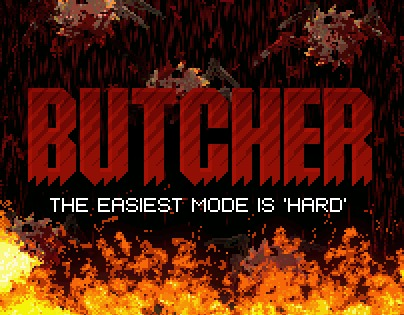 Butcher The Easiest Mode Is Hard
