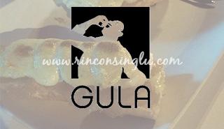 http://www.rinconsinglu.com/2015/06/nuestra-experiencia-en-restaurante-gula.html