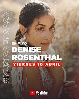 Denise Rosenthal dará concierto por You Tube