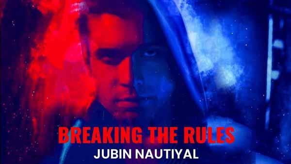 jubin nautiyal breaking the rules initiation