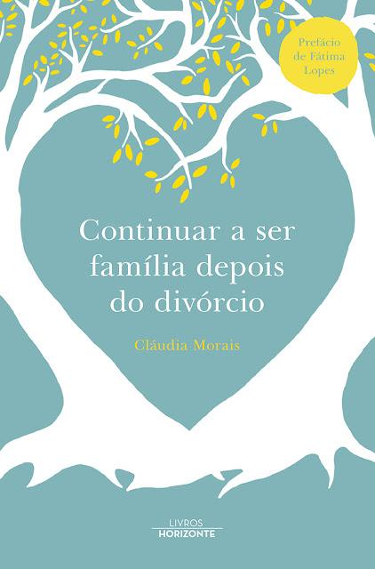 Continuar a Ser Família Depois do Divórcio - Livro