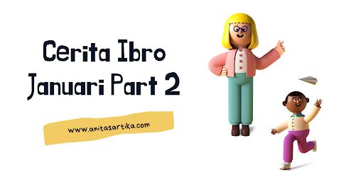 Cerita Ibro Januari 2