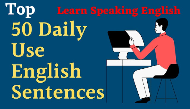 Top 50 daily use english sentences with hindi, how to learn english speaking fast