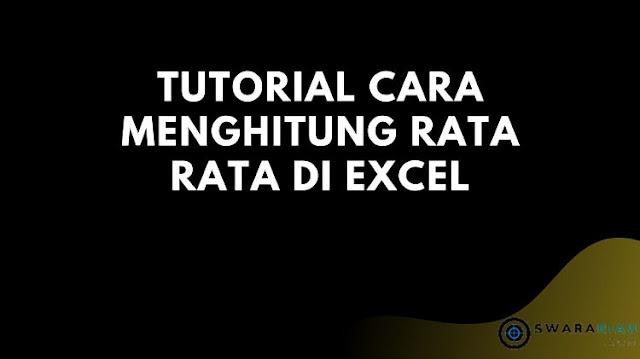 Cara Menghitung Rata Rata di Excel