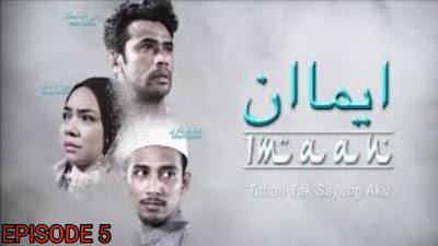 Tonton Drama Imaan Episod 5