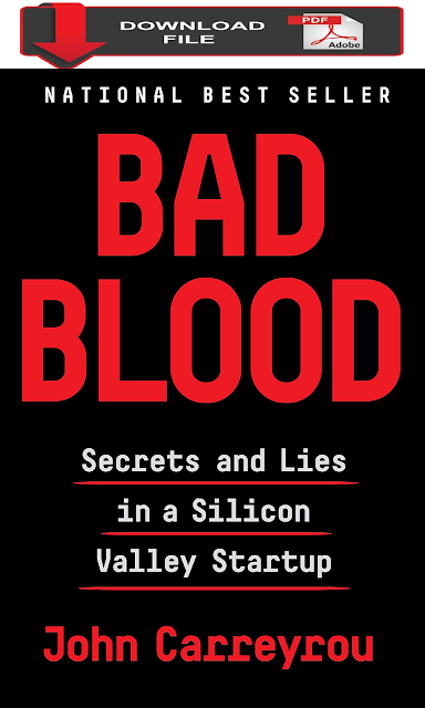 [PDF Download 2019] Bad Blood: Secrets and Lies in a Silicon Valley Startup