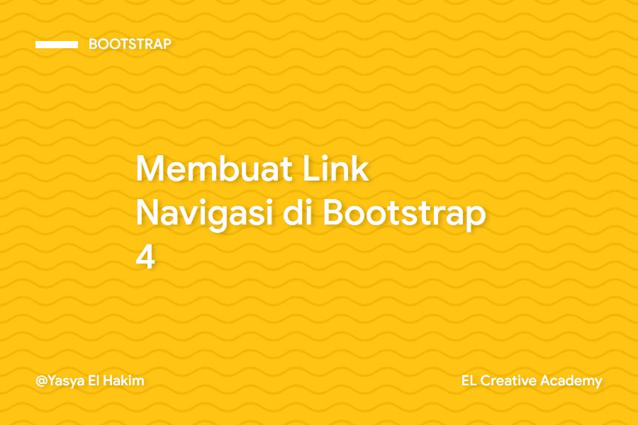 Membuat Link Navigasi di Bootstrap 4