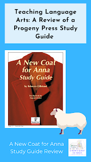 text: Teaching Language Arts: A Review of a Progeny Press Study Guide: A New Coat for Anna Study Guide; image of A New Coat for Anna Study Guide; lamb clipart logo of A Mom's Quest to Teach