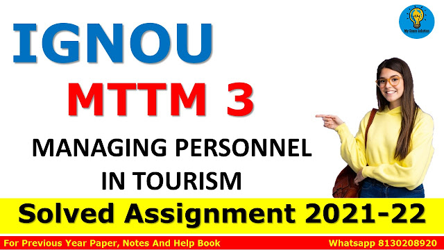 MTTM 3 MANAGING PERSONNEL IN TOURISM Solved Assignment 2021-22
