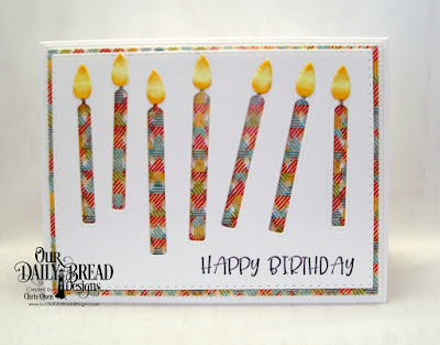 Our Daily Bread Designs, Birthday Candles Dies, Pierced Rectangles, Today and Everyday stamp set, and the Birthday Bash Designer Paper, Chris Olsen