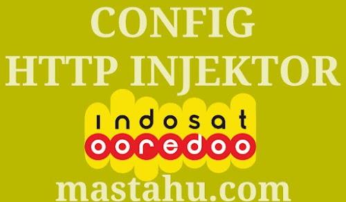 Config Terbaru Indosat HTTP Injektor 12 Nov 2017