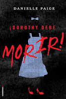 Dorothy debe morir | Dorothy debe morir #1 | Danielle Paige