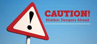 Hidden Dangers Ahead