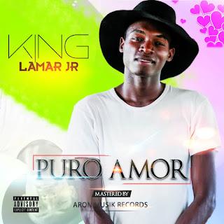 BAIXAR MP3   King Lamar Jr-  Puro Amor ( EP)   2018