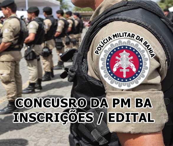 Edital da PM-BA 2019: governador confirmar 2 mil vagas para Soldado