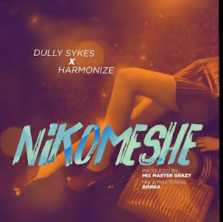 AUDIO | Dully Sykes Ft. Harmonize ~ Nikomeshe|[official mp3 audio]