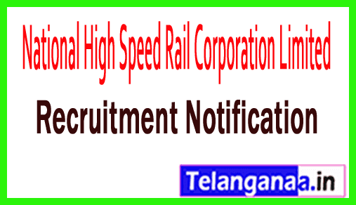 National High Speed Rail Corporation Limited NHSRCL Recruitment Notification