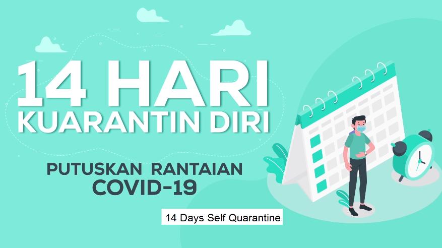 COVID-19 : Kenapa Perlu Kuarantin Diri Selama 14 Hari?