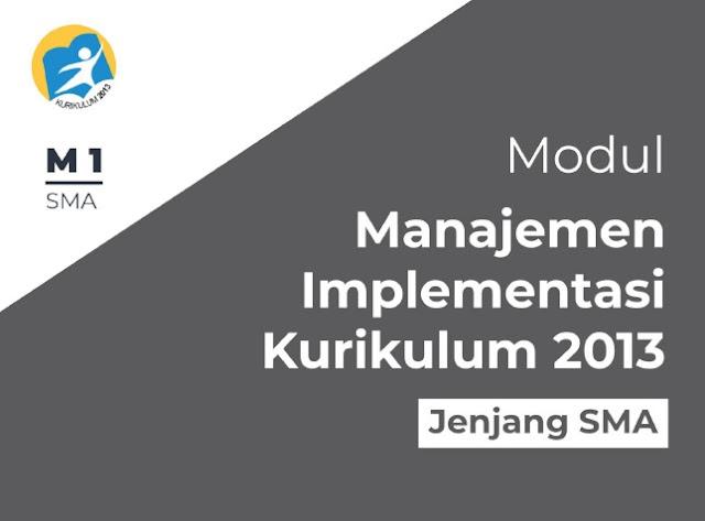 Unduh Modul Manajemen Implementasi Kurikulum 2013 Jenjang SMA Tahun 2018/2019