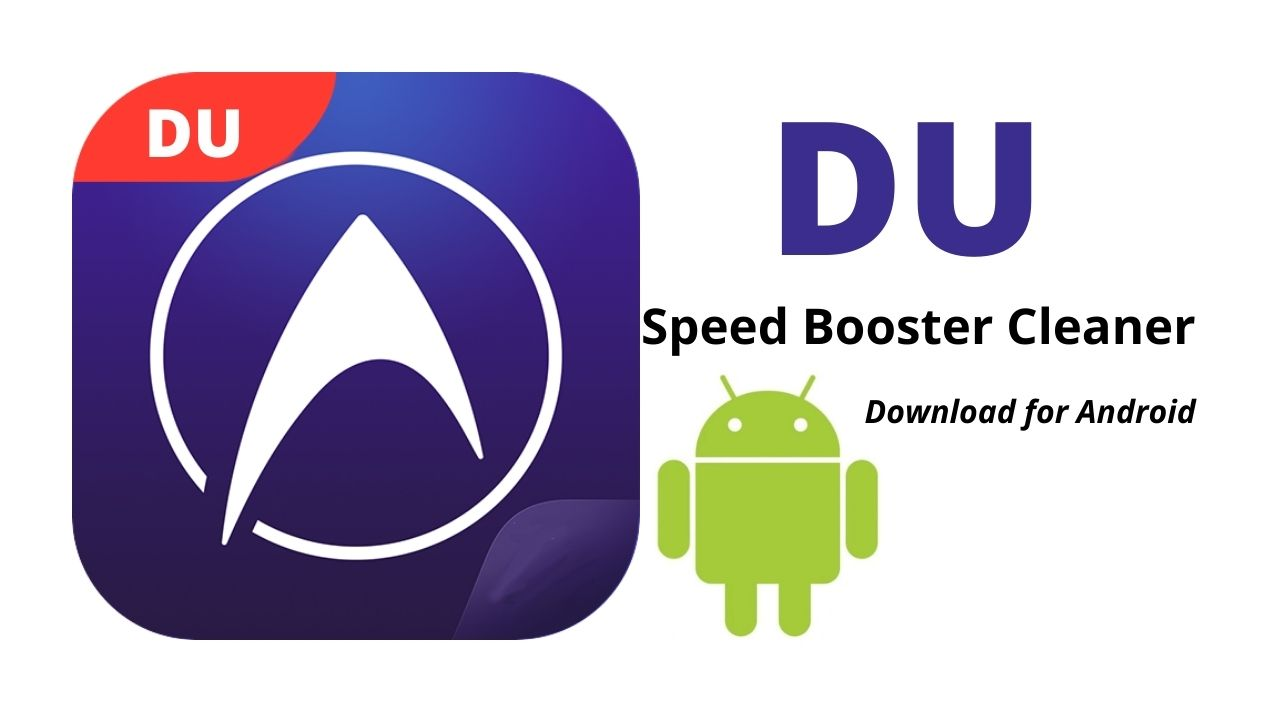 DU Speed Booster Cleaner Download APK Latest Version for Android
