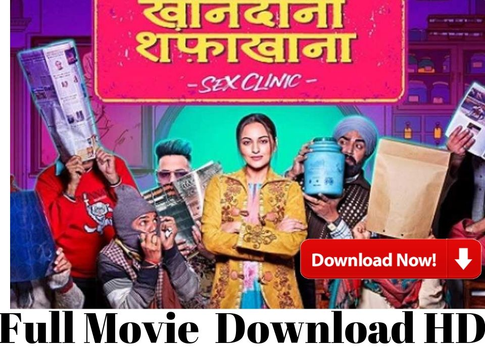 khandaani shafakhana movie download 480p