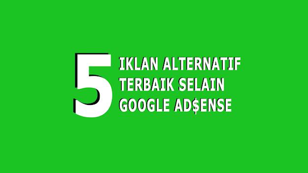 Alternatif Iklan Terbaik selain google adsense
