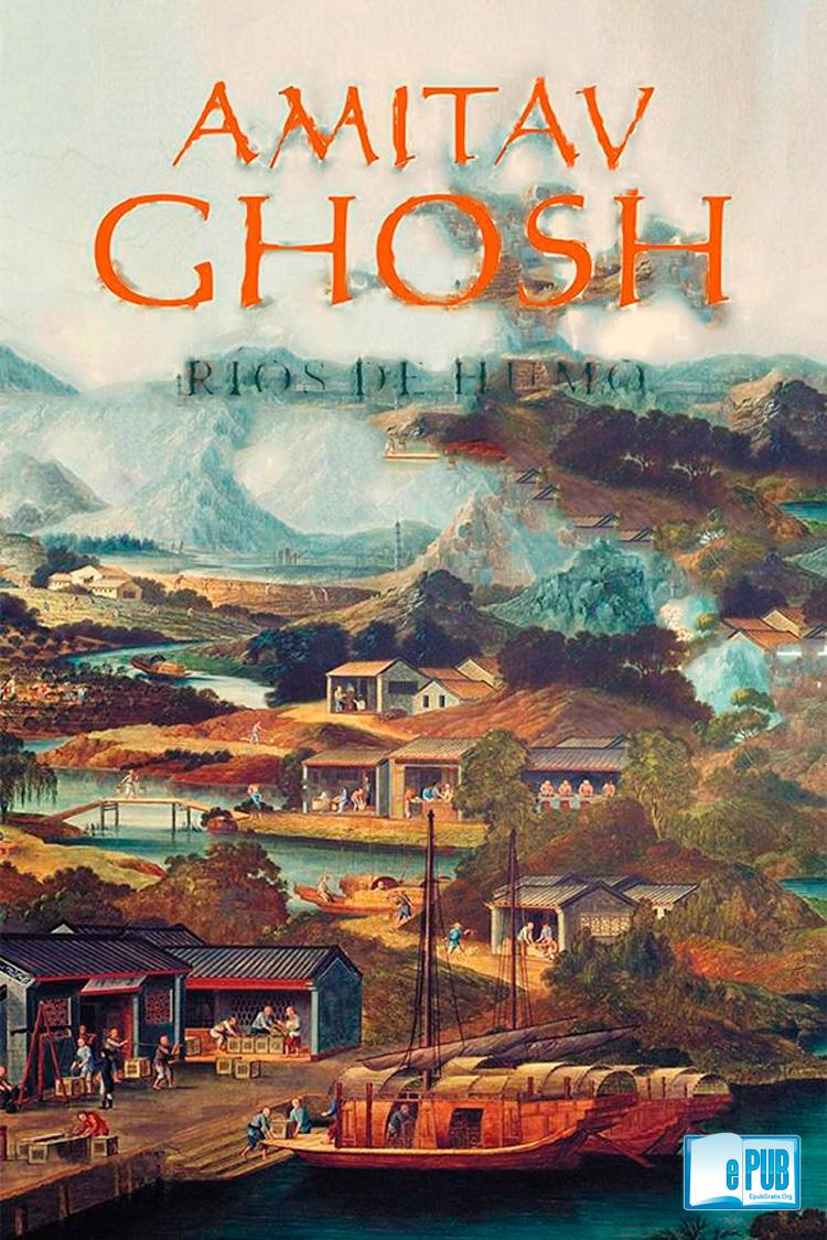 Ríos de humo – Amitav Ghosh [MultiFormato]