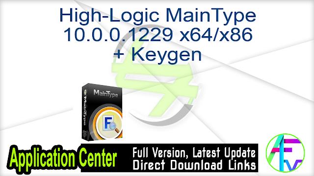High-Logic MainType 10.0.0.1229 x64-x86 + Keygen