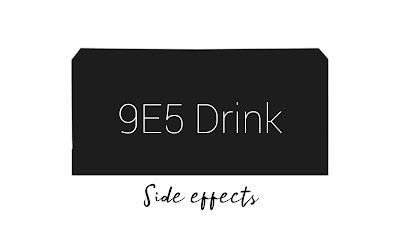 9e5 health drink side effects
