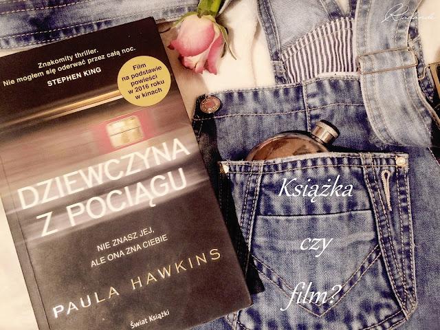 """Piątkowy seans z książką czy filmem? #5: Paula Hawkins """"Dziewczyna z pociągu"""""""