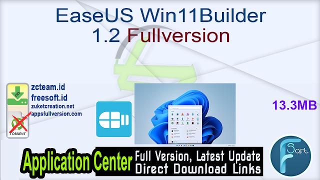 EaseUS Win11Builder 1.2 Fullversion