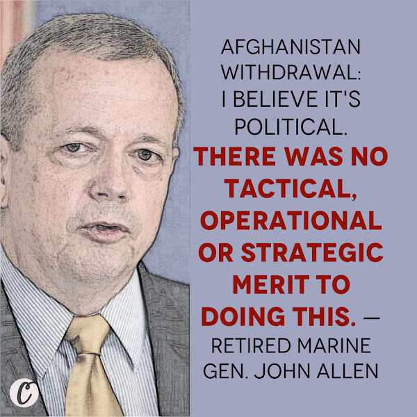 I believe it's political. There was no tactical, operational or strategic merit to doing this. — Retired Marine Gen. John Allen, president of the Brookings Institution who until 2013 served as commander of all international forces fighting in Afghanistan
