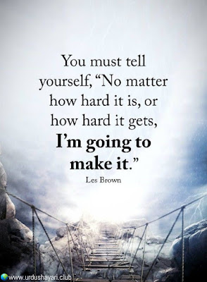 "You Must Tell  YourSelf, ""No  Matter  How Hard It Is, Or  How Hard It Gets,  I'm Going To  Make It.""  #Inspirationalquotes #motivationalquotes  #quotes"