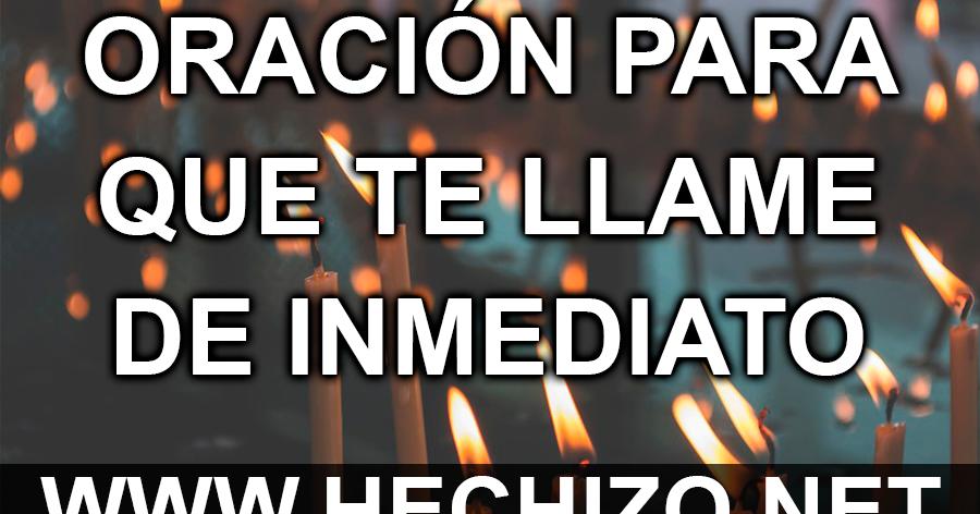 Oración Para Que Me Llame Rápida Y Muy Efectiva Hechizo Net