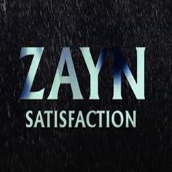 Baixar Música Satisfaction - ZAYN Mp3