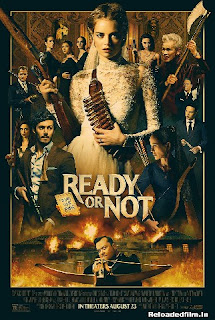 Ready or Not (2019) Movie BluRay Dual Audio Hindi Eng 480p 720p 1080p