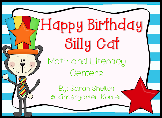 https://www.teacherspayteachers.com/Product/Happy-Birthday-Silly-Cat-Math-and-Literacy-Centers-206839