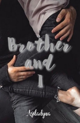 Brother And I by Aqiladyna Pdf