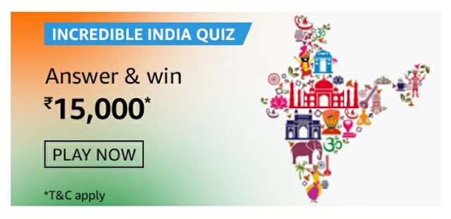 Incredible India Quiz answer and win rs 15000