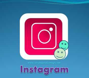 Cara Daftar Akun Instagram Baru Dengan Alamat Email
