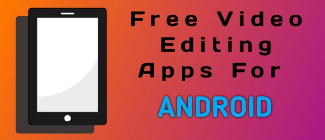 best mobile video editing apps free