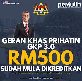 GKP 3.0 RM500 Sudah Mula Dikreditkan, Semak Status Pembayaran anda