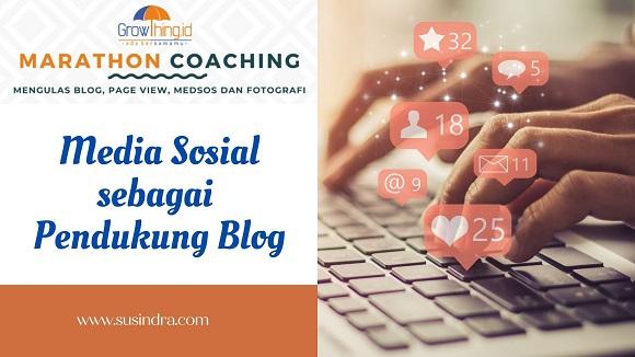 Media sosial sebagai pendukung blog