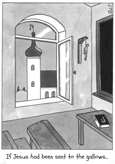 If Jesus had been sent to the gallows cartoon picture